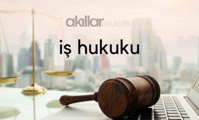 İş Davası İşçi Avukatı İş Hukuku İş Mahkemesi Avukat Abdulkadir AKILLAR Gaziantep Anlaşmalı, Çekişmeli Boşanma, Ceza, işçi, tazminat, idari dava, velayet, miras, tüketici avukatı